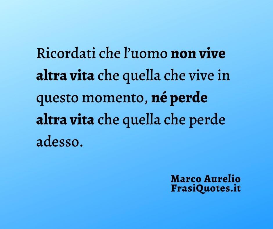 Citazioni Marco Aurelio | Frasi sulla Vita