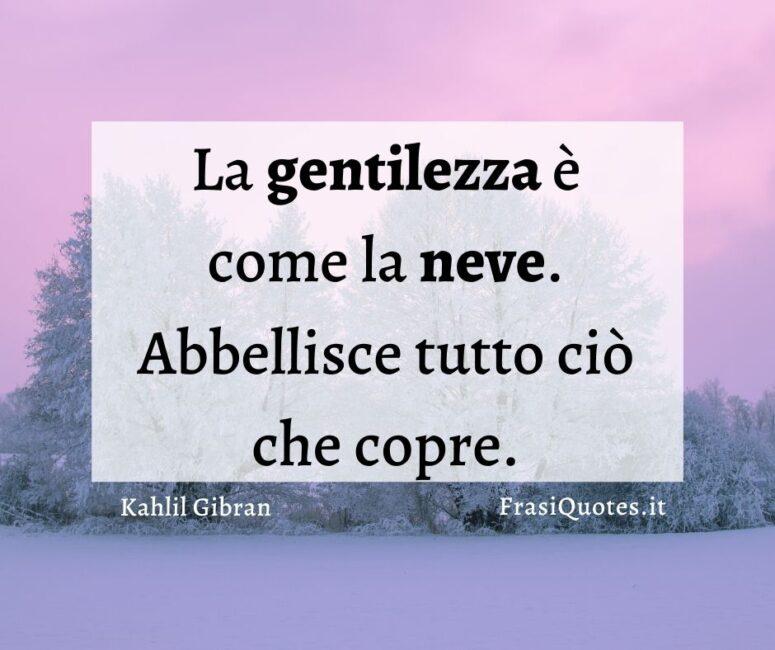 frasi belle gentilezza Kahlil Gibran