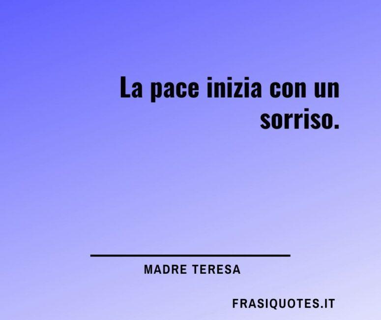 Citazioni Madre Teresa sulla pace e sorrisi