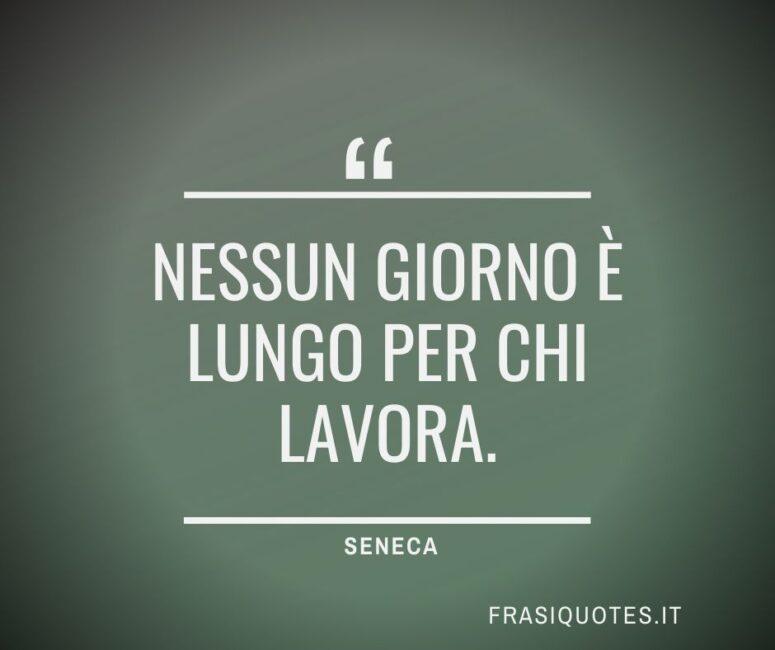 Citazioni Latine Famose sul lavoro di Seneca