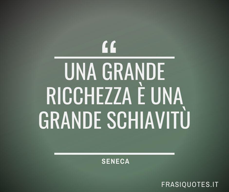Frasi Latine Famose sulla ricchezza   Seneca Frasi
