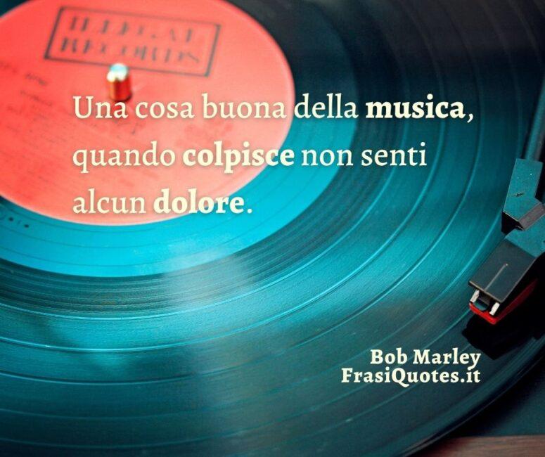 Citazioni Tumblr corte _ Frasi sulla Musica Bob Marley