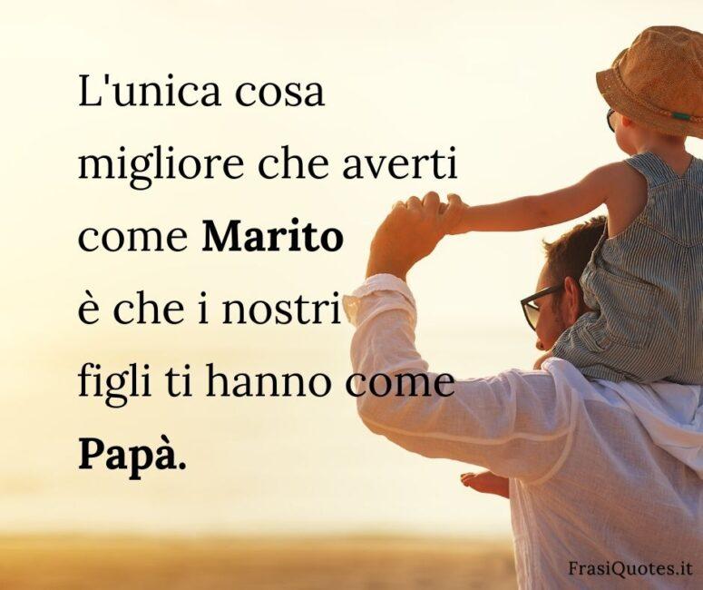 Frasi belle Festa del Papà 19 marzo _ Frasi per Tumblr Instagram