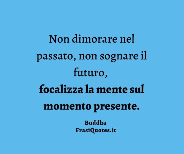 Buddha Frasi sulla Vita presente