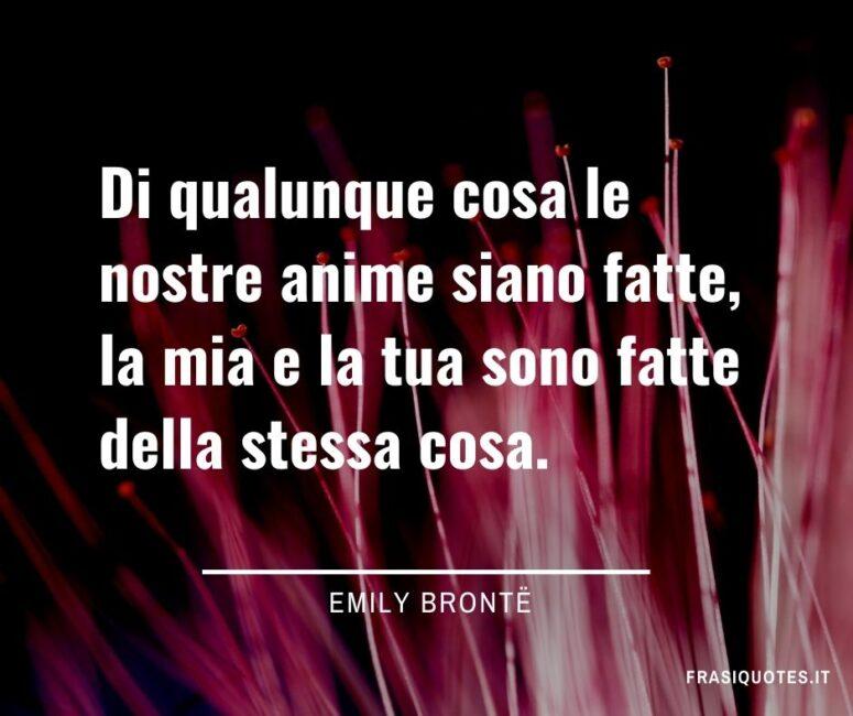 Citazioni Emily Bronte frasi anime