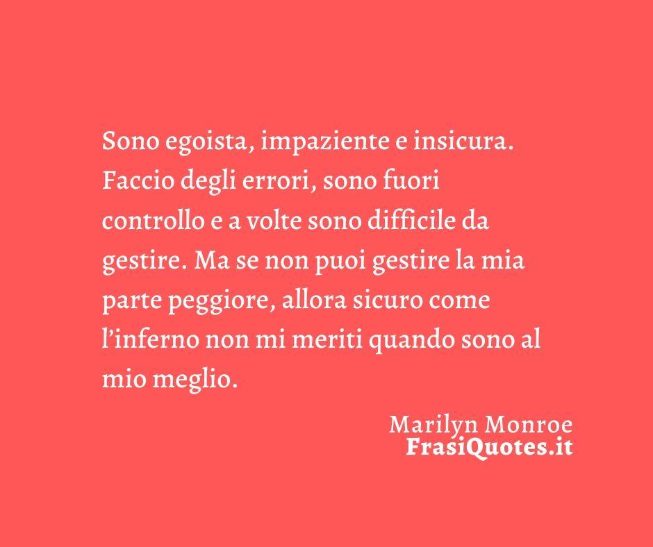 Marilyn Monroe   Frasi Belle sulla Vita