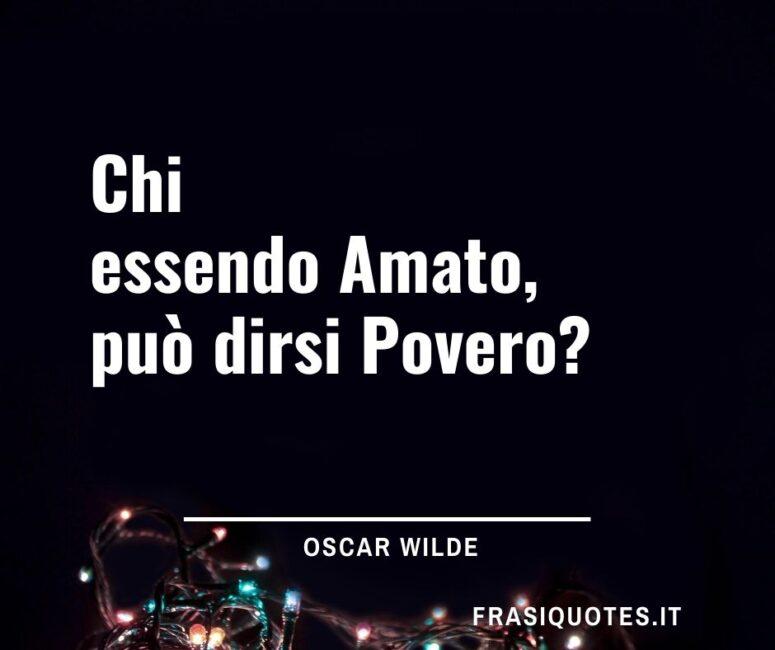 Citazioni celebri Oscar Wilde sull'amore e la povertà