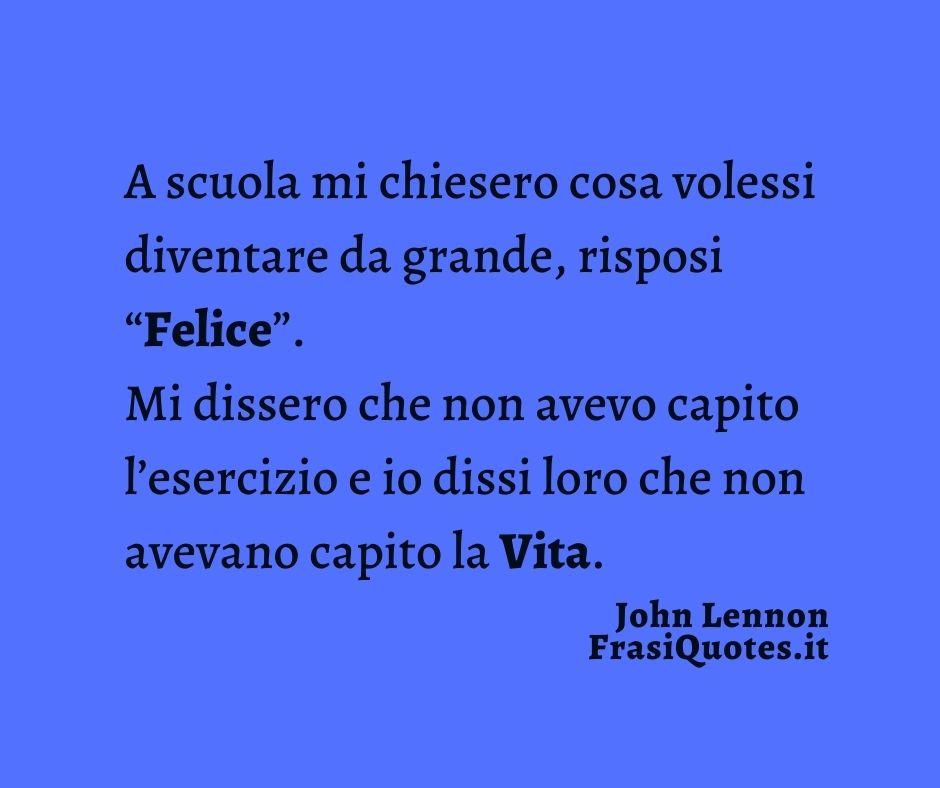 Frasi John Lennon sulla felicità | Frasi sulla Vita