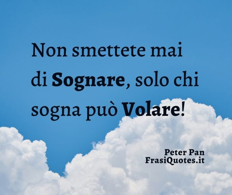 Frasi sui sogni Peter Pan