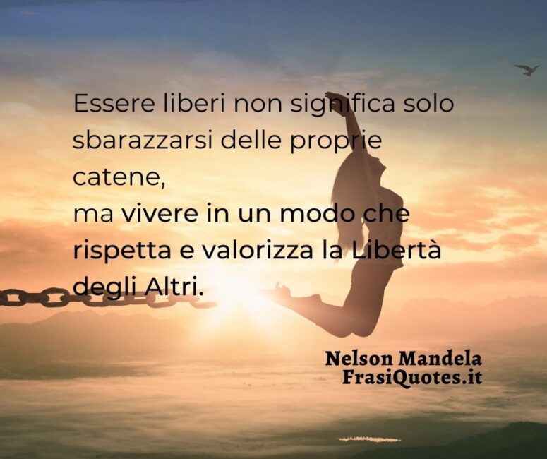 Nelson Mandela citazioni sulla libertà