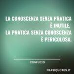 Frasi Confucio sulla pratica e la conoscenza