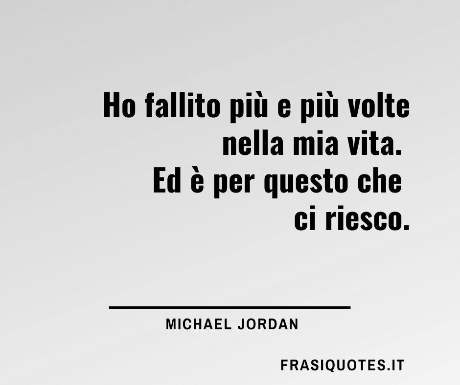 Frasi sui fallimenti e il duro lavoro per il successo   Frasi Michael Jordan