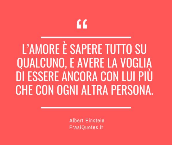 Frasi Amore - Albert Einstein