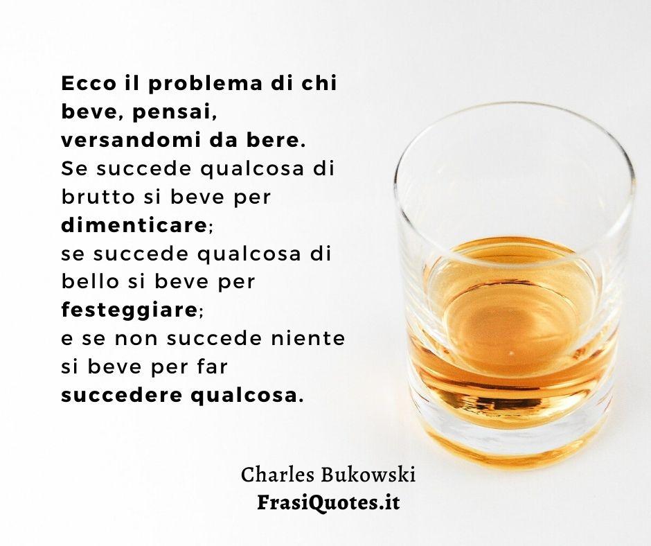 Charles Bukowski | Frasi Belle sul bere