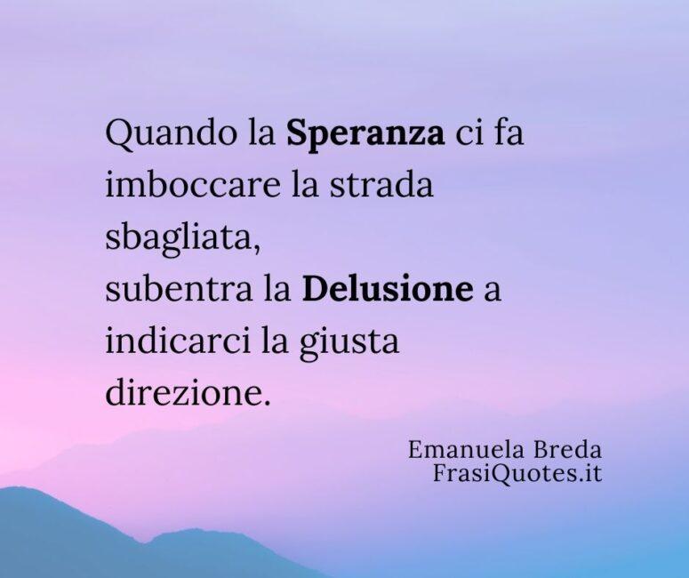 Emanuela Breda _ Frase speranza e delusione