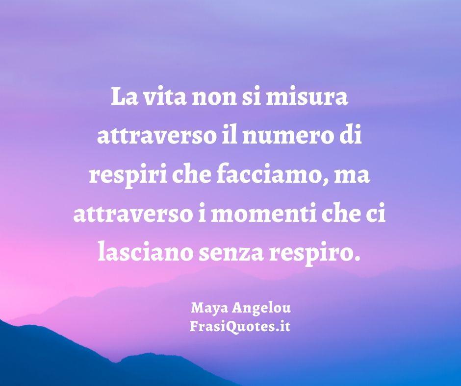Maya Angelou Frasi Poetiche Frasi Sulla Vita