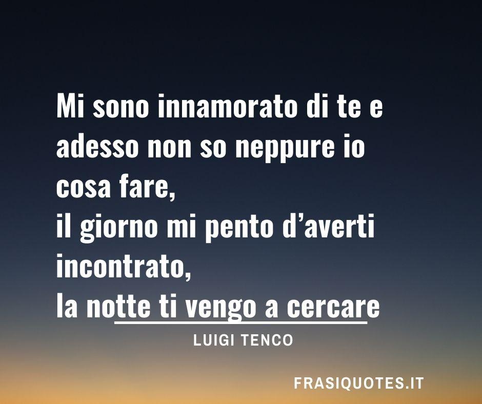 Luigi Tenco | Frasi Poetiche sull'amore