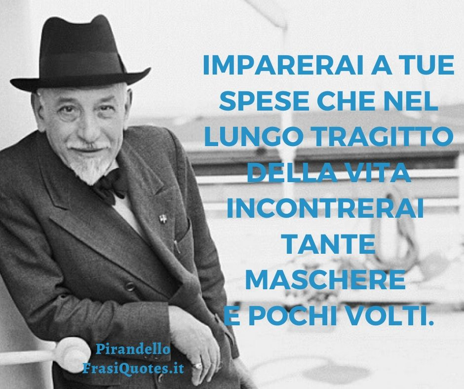 Luigi Pirandello | Frasi celebri