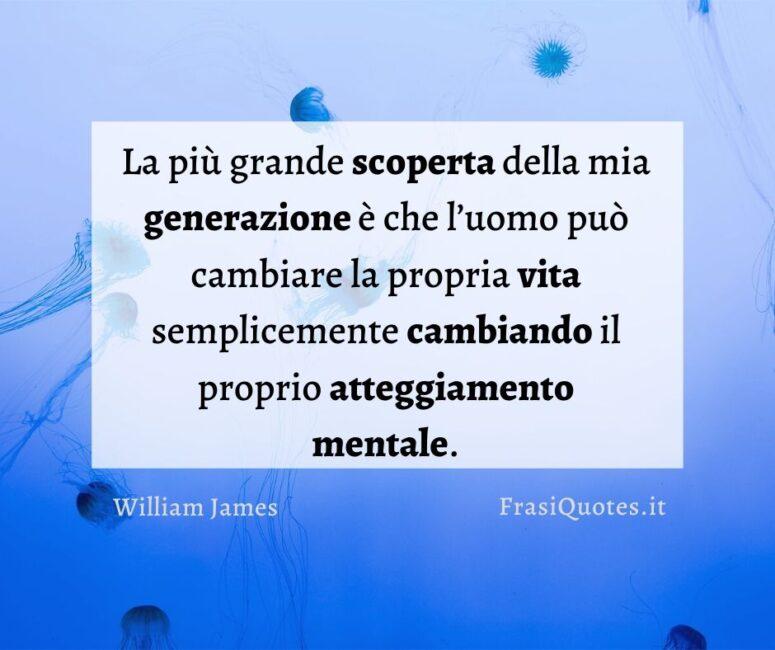 Frasi motivazionali William James