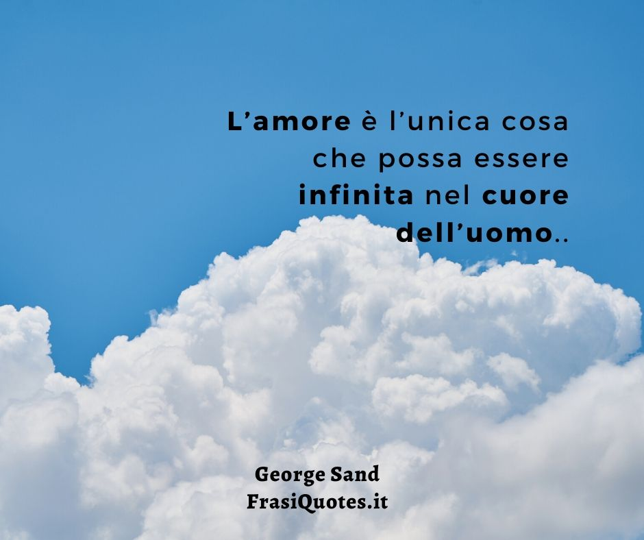 George Sand Frasi Poetiche Frasi Sulla Vita