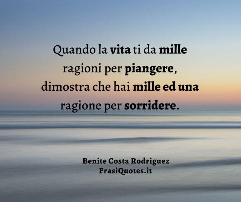 Frasi sulla vita Benite Costa Rodriguez