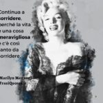 Marilyn Monroe | Frasi sorridere nella  vita