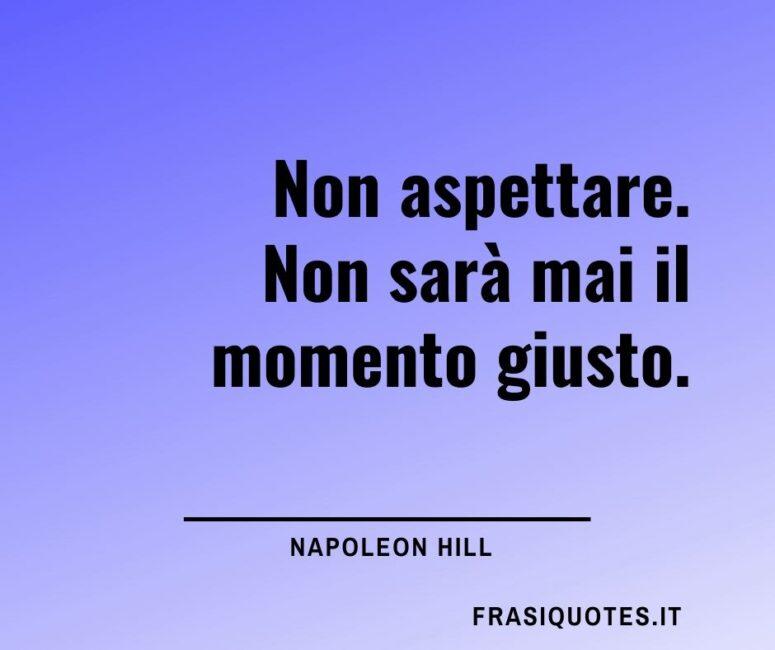 Napoleon Hill Citazioni motivazionali