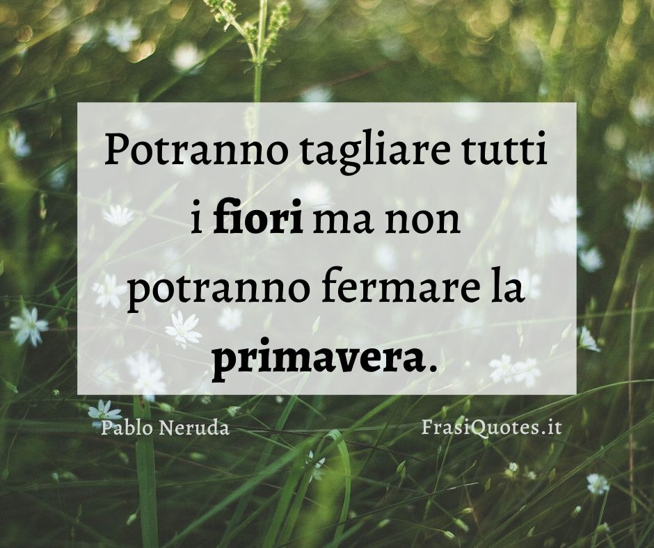 Pablo Neruda | Frasi Belle sull'amore