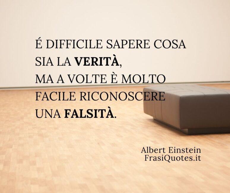 Albert Einstein _ Frasi sulla verità