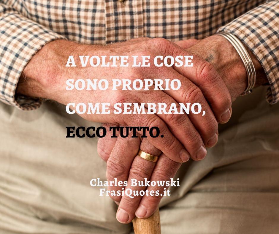 Bukowski frasi | Bella Frase sulla vita