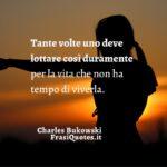 Bukowski frasi | Frasi Belle | Frasi Tumblr