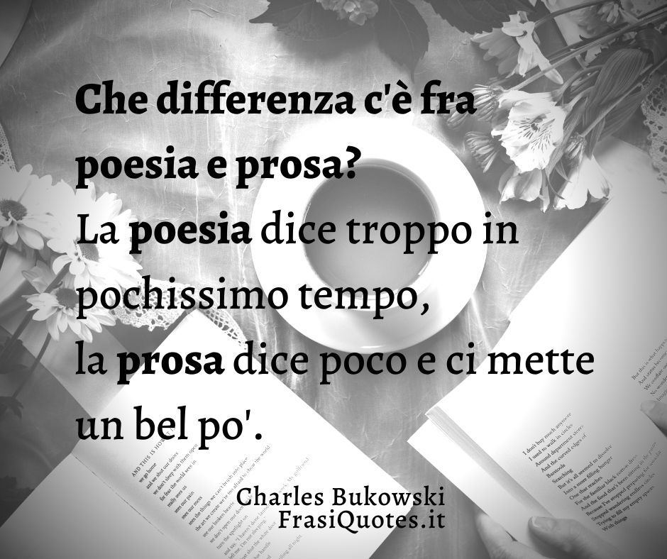 Frasi Bukowski | Frase Bella sulla poesia e la prosa