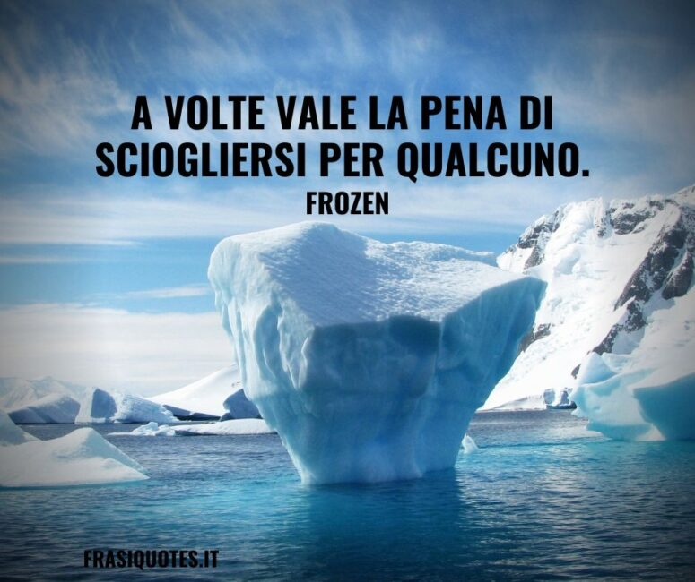 Citazione d'amore Bellissima Frozen - Frasi Tumblr