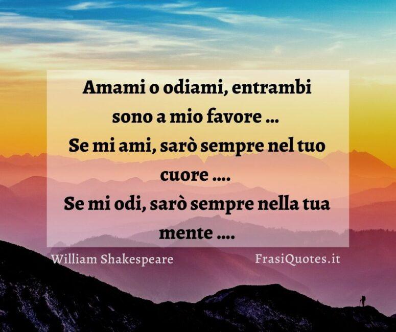 Citazioni Belle William Shakespeare _ Frasi sull'amore e sull'odio