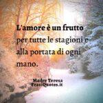 Frasi Celebri Madre Teresa  |  Frasi amore | Frasi Tumblr