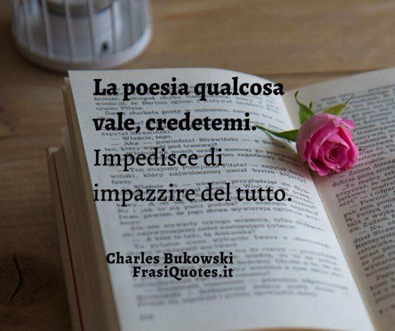 Frasi Charles Bukowski sulla Poesia