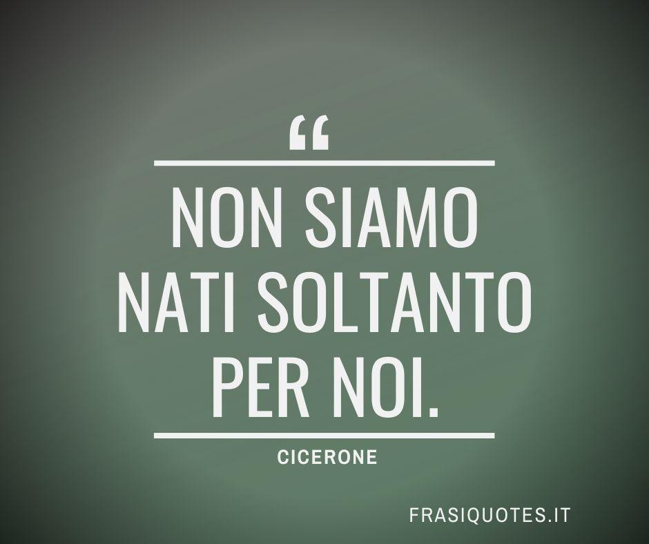 Frasi Latine Famose | Cicerone Frasi Belle