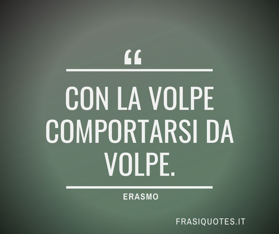Frasi Latine Famose Erasmo Frasi Belle Frasi Sulla Vita