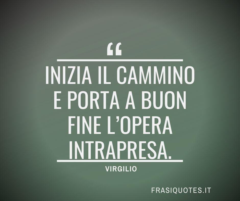 Frasi Latine Famose   Virgilio Frasi Motivazionali