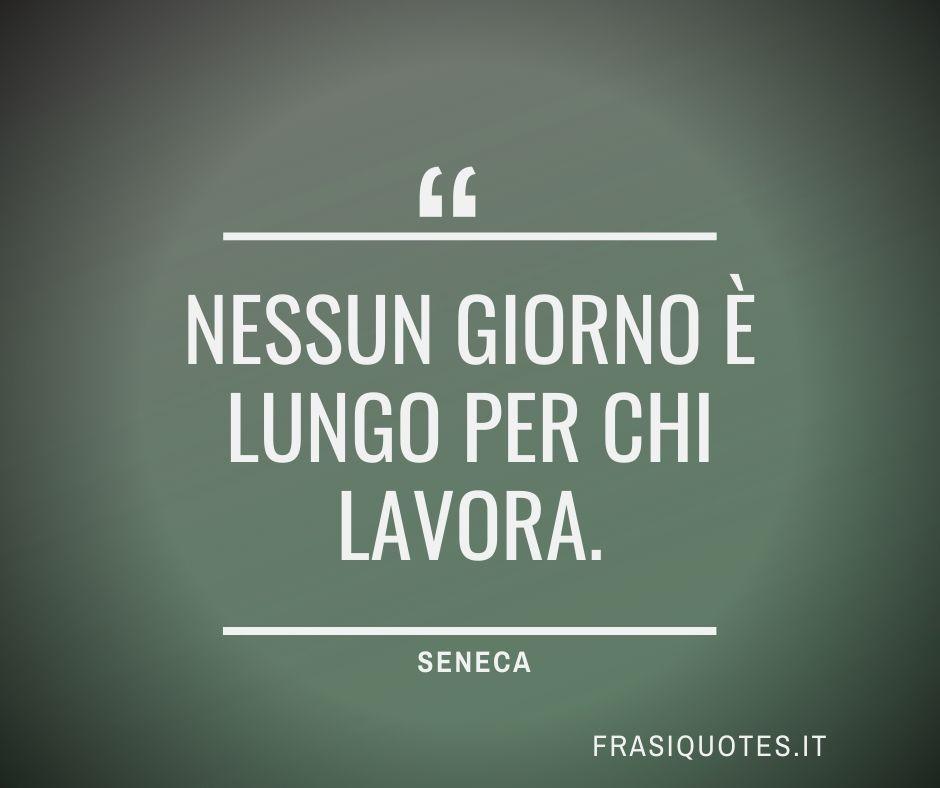Frasi Latine Famose Sul Lavoro Di Seneca Frasi Sulla Vita