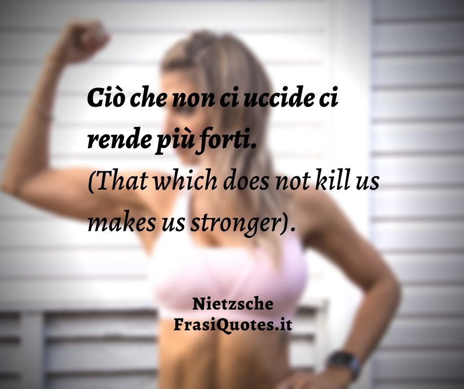 Frasi Quotes | Frasi Celebri | Nietzsche