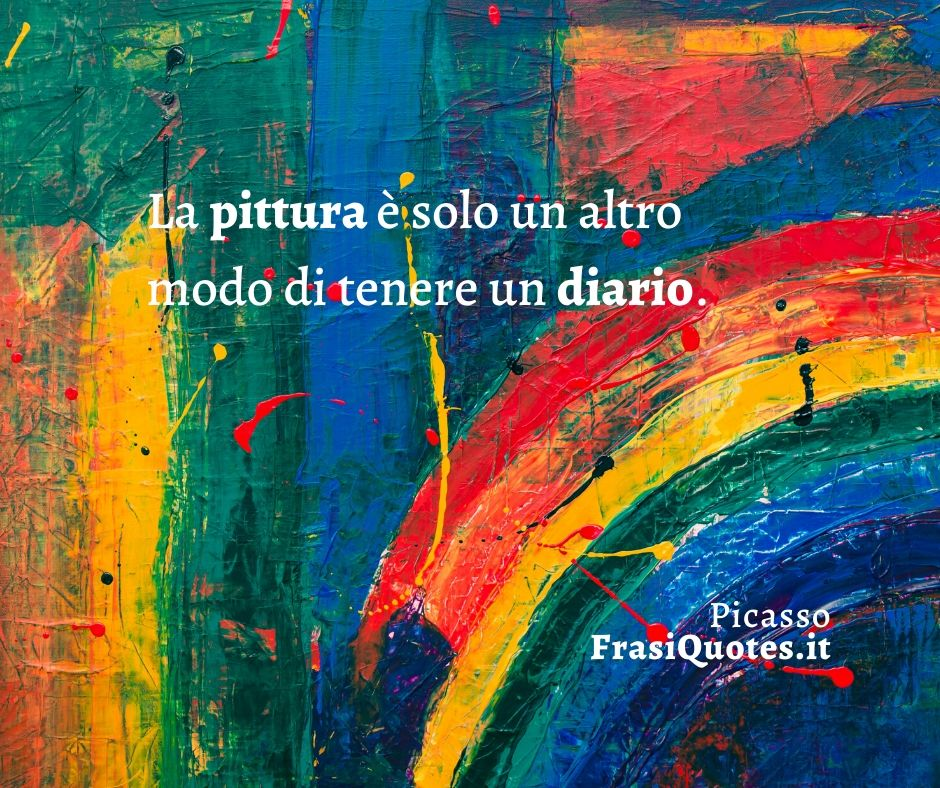 Pablo Picasso Frasi Sulla Pittura Frasi Belle