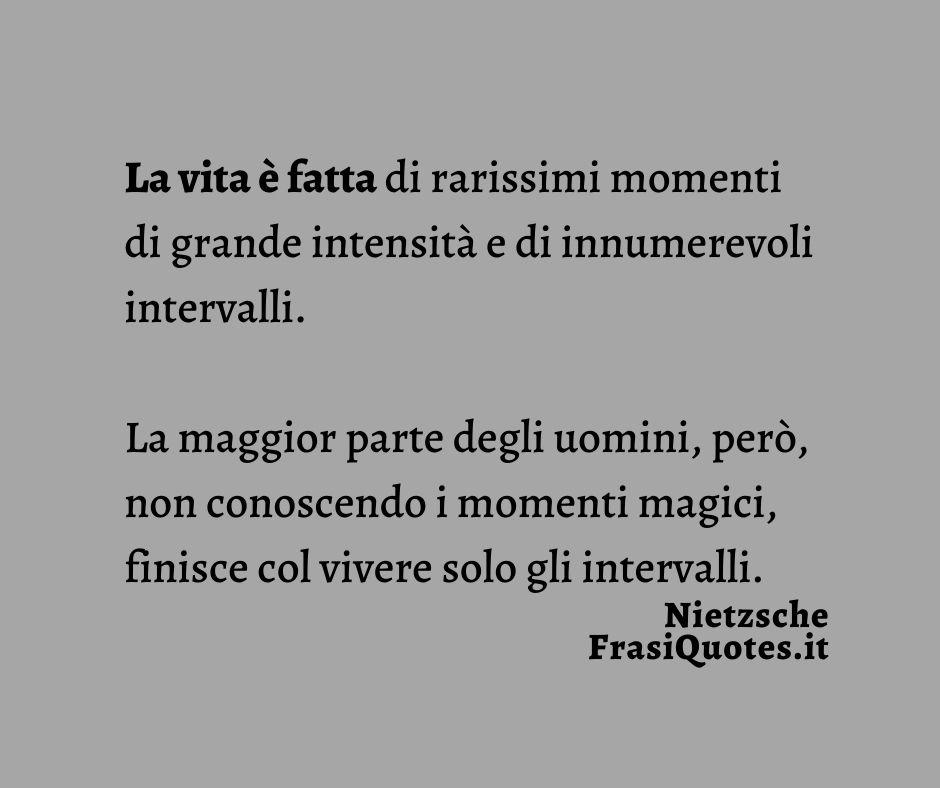 Frasi sulla vita | Frasi Nietzsche