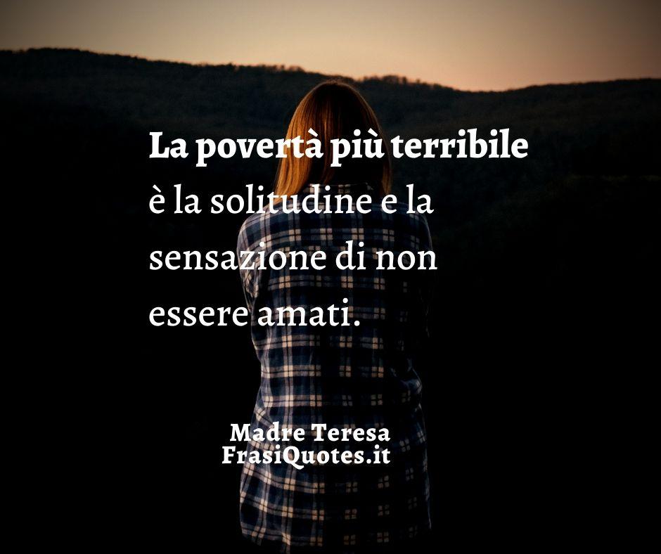 Madre Teresa Di Calcutta Frasi Sulla Solitudine Con Immagine
