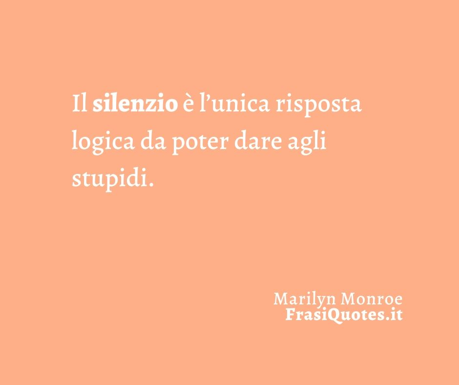 Marilyn Monroe | Frasi sulla Vita | Frasi di saggezza sulla vita