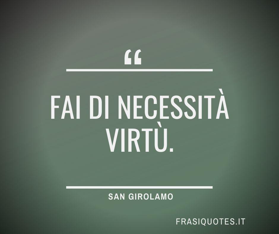 San Girolamo Frasi Famose sagge