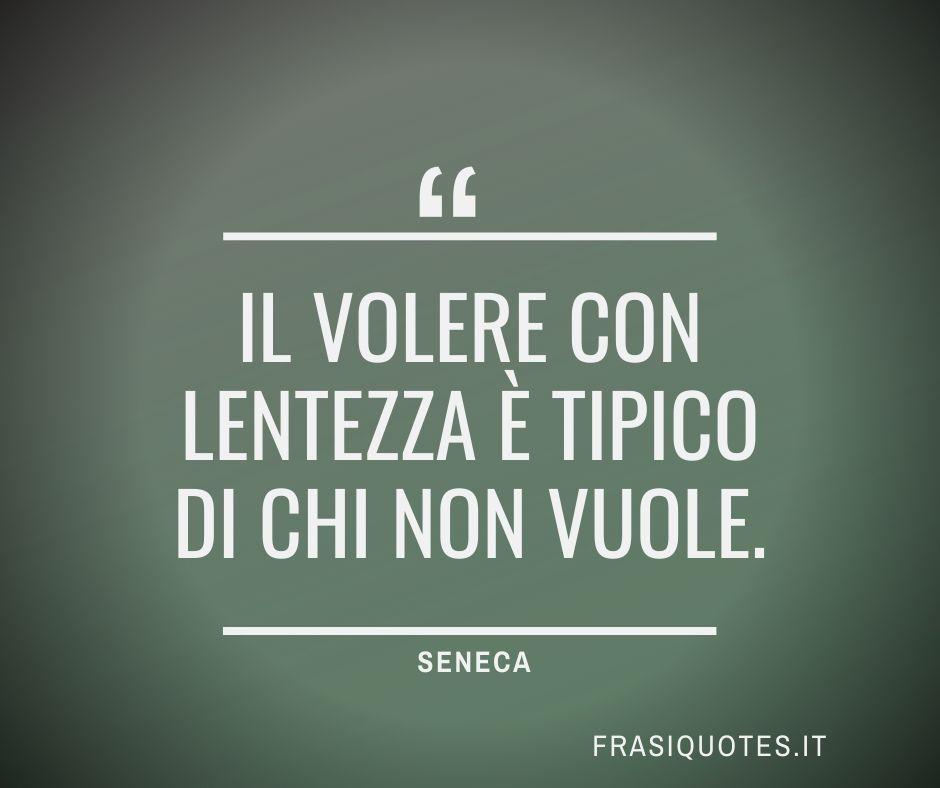 Seneca Frasi Belle sulla motivazione