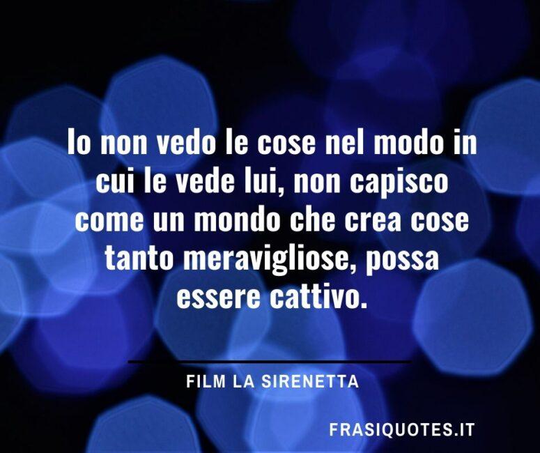 Citazioni Film la sirenetta _ Frasi sulla vita difficile