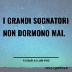 Frasi sui sognatori | Edgar Allan Poe Frasi | Frasi belle Tumblr