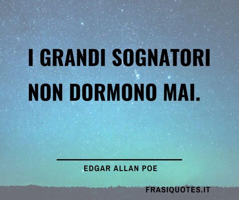 Citazioni sui sognatori - Edgar Allan Poe Citazioni - Frasi belle Tumblr